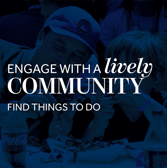 Engage with a lively community