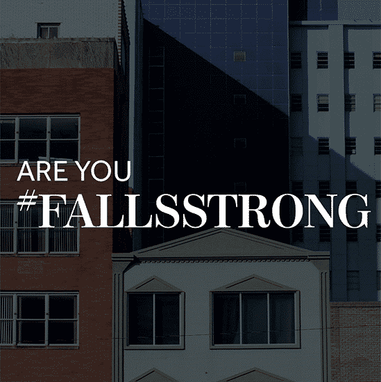 Are you Fallsstrong?