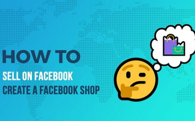How to Sell on Facebook: Create a Facebook Shop (Step by Step Tutorial)
