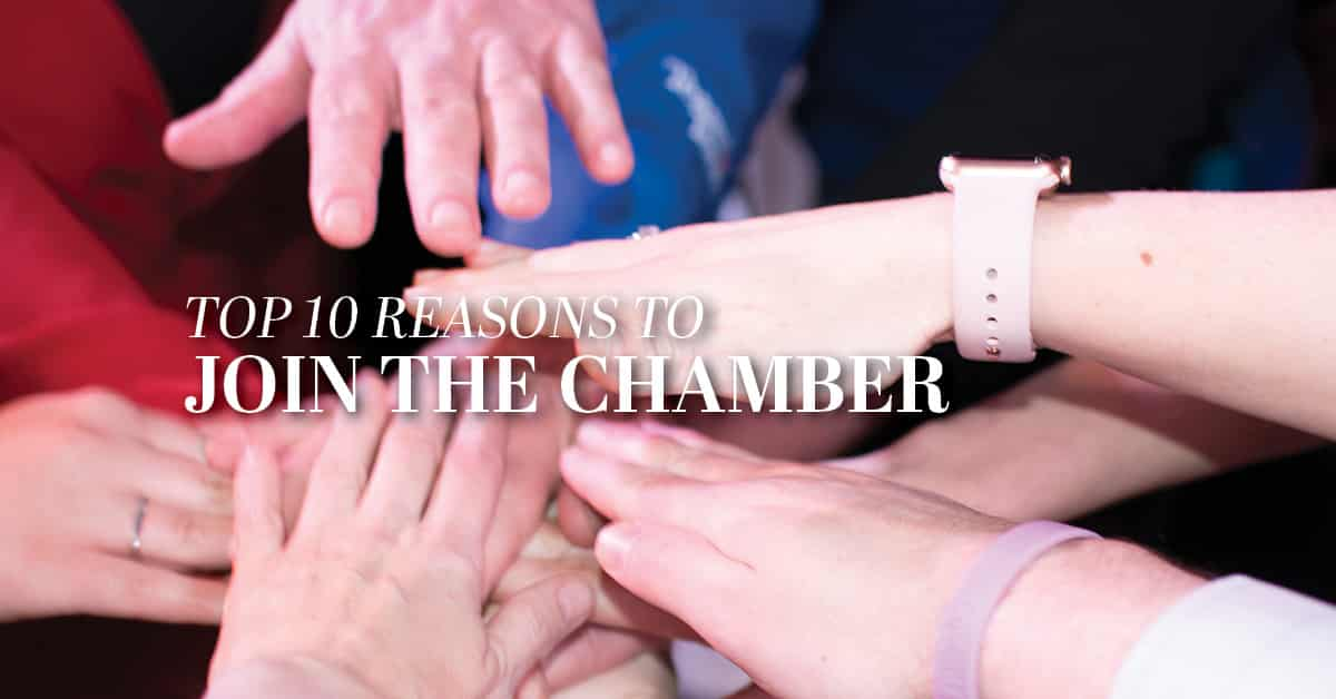 Top 10 Reasons to join the chamber