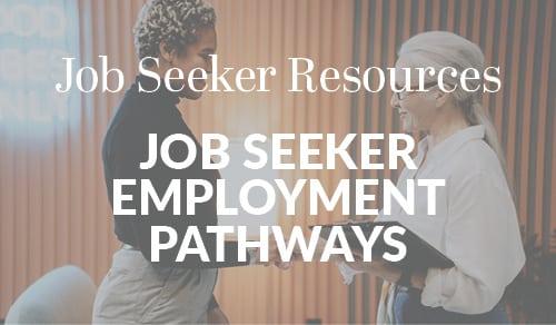 Job-Seeker Employment Pathways